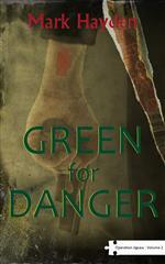 Green for danger, Mark Hayden