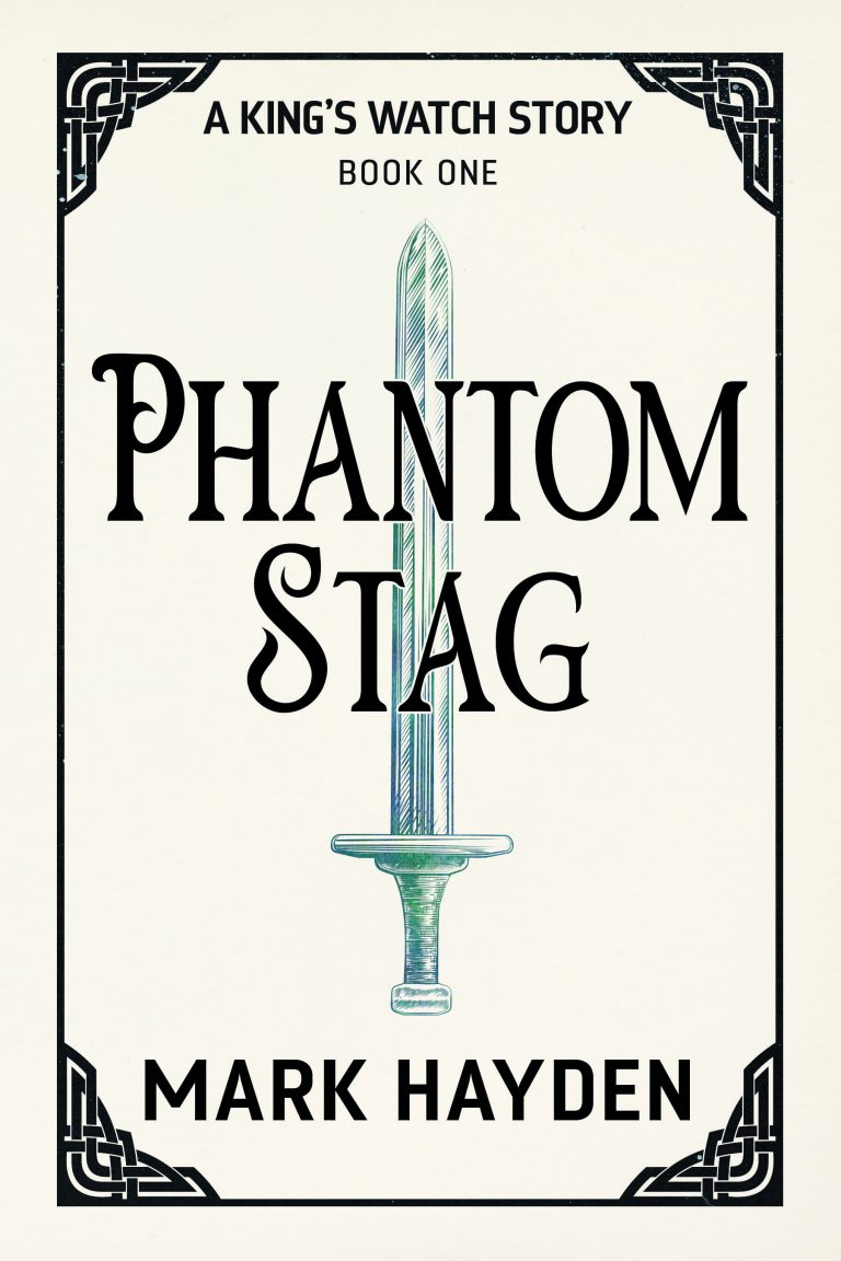 phantom stag, a king's watch story