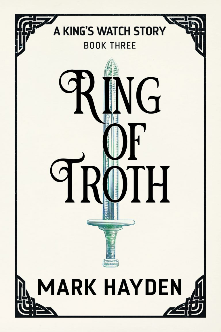 ring of troth, a king's watch story