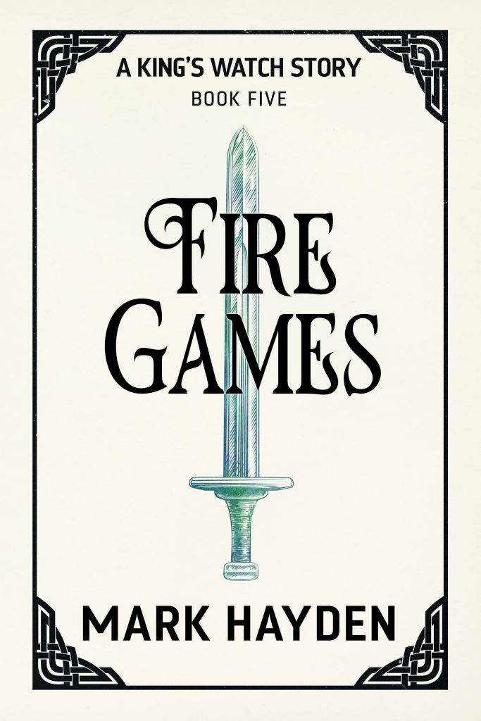 fire games, a king's watch story